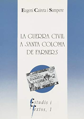 La Guerra Civil a Santa Coloma de Farners
