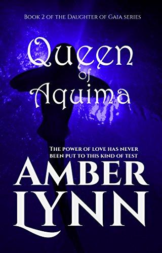 Queen of Aquima (Daughter of Gaia Book 2) (English Edition)