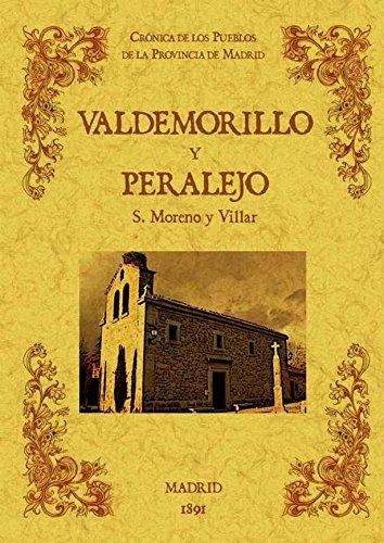 Valdemorillo y Paralejo. Biblioteca de la provincia de Madrid: cronica de sus pueblos.