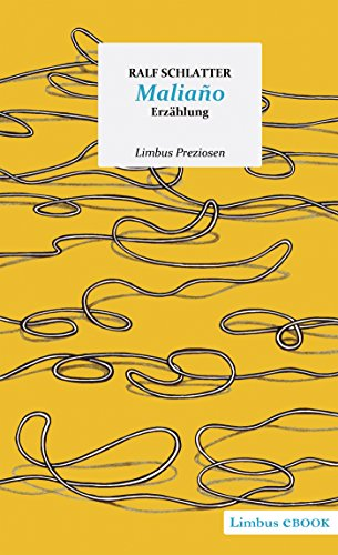 Maliaño stelle ich mir auf einem Hügel vor: Erzählung (Limbus Preziosen) (German Edition)