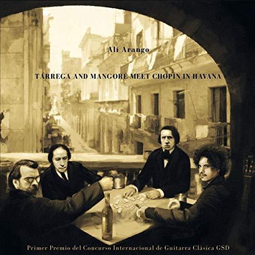 Tárrega And Mangoré Meet Chopin In Havana