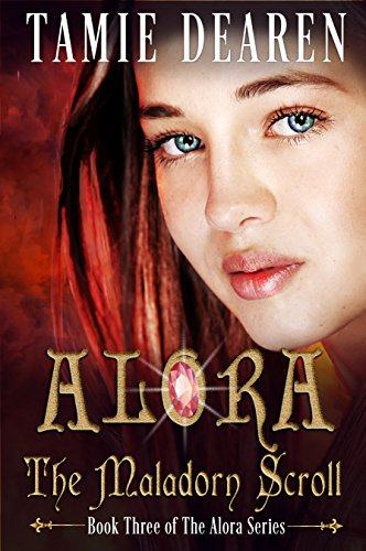 Alora: The Maladorn Scroll (The Alora Series Book 3) (English Edition)