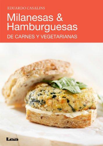 Milanesas & Hamburguesas, de carnes y vegetarianas