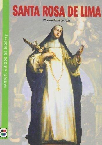 Santa Rosa de Lima (SANTOS, AMIGOS DE DIOS)