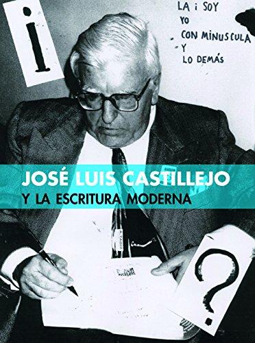 José Luis Castillejo y la escritura moderna