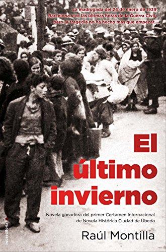 El último invierno (Novela Historica (roca))